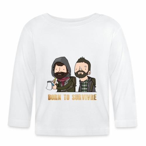 Born to Survivre - T-shirt manches longues Bébé