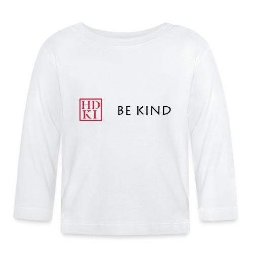 HDKI Be Kind - Baby Long Sleeve T-Shirt