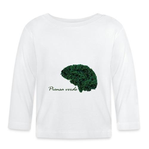 Piensa verde - Camiseta manga larga bebé