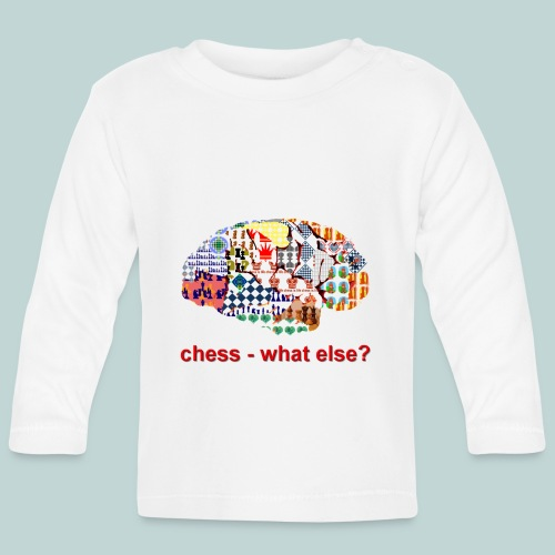 chess_what_else - Baby Langarmshirt