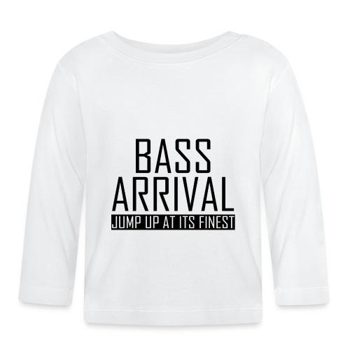 Bass Arrival - Jump Up at its Finest - Baby Langarmshirt