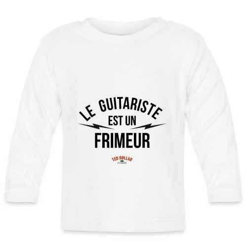 Le guitariste est un frimeur - T-shirt manches longues Bébé