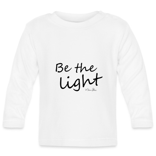 Be the light - T-shirt manches longues Bébé