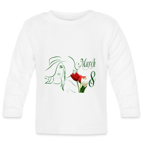8 March Women s Day 1 - Baby Long Sleeve T-Shirt