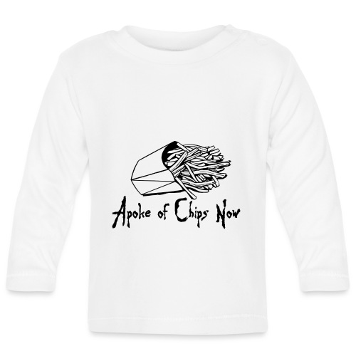 A Poke of Chips Now - Baby Long Sleeve T-Shirt