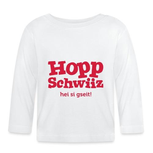 Hopp-Schwiiz hei si gseit - Baby Langarmshirt