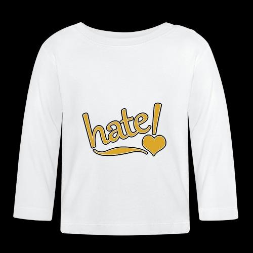 hate ! - T-shirt manches longues Bébé