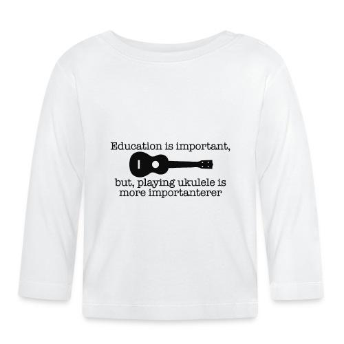 Important Ukulele - Baby Long Sleeve T-Shirt