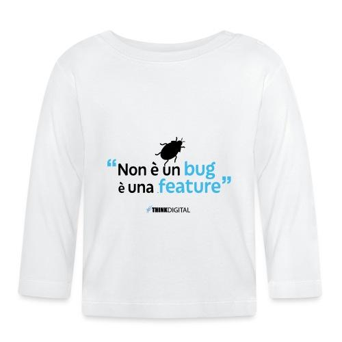 Non è un BUG è una FEATURE! - Maglietta a manica lunga per bambini