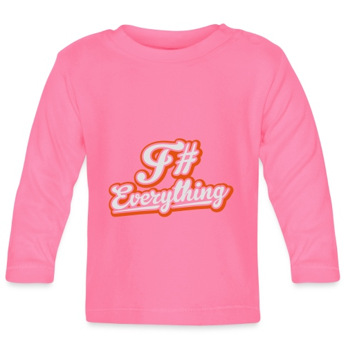 F# Everything - Baby Long Sleeve T-Shirt