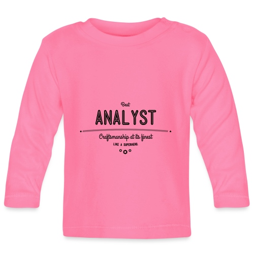 Bester Analyst - Handwerkskunst vom Feinsten, wie - Baby Langarmshirt