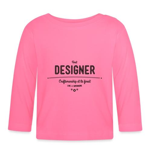 Bester Designer - Handwerkskunst vom Feinsten, wie - Baby Langarmshirt