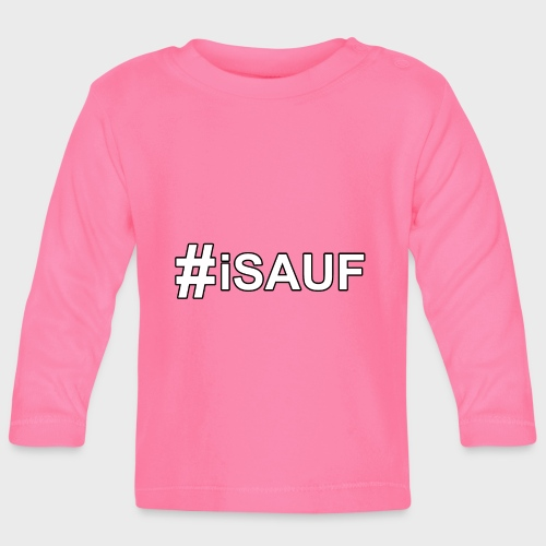 Hashtag iSauf - Baby Langarmshirt