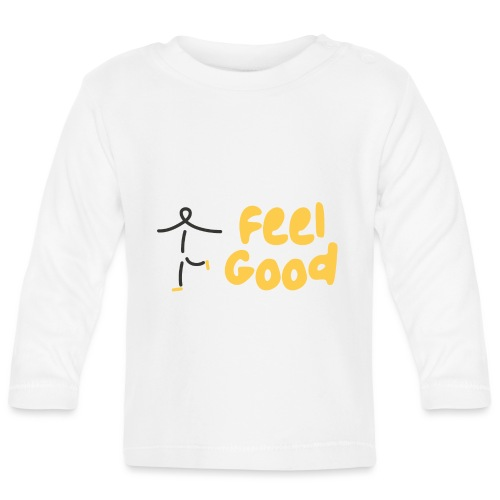 Feel Good by Dougsteins - Baby Long Sleeve T-Shirt