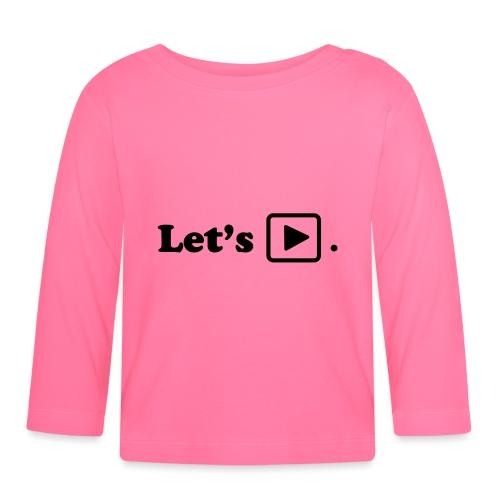 Let's play. - T-shirt manches longues Bébé