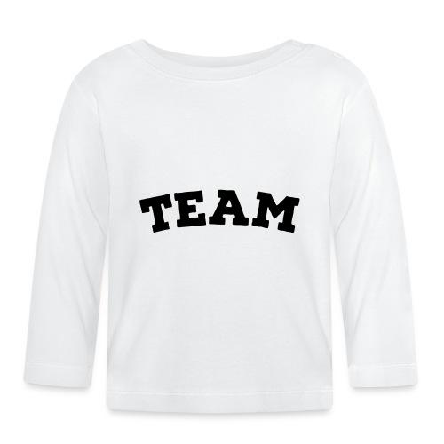 Team - Baby Long Sleeve T-Shirt