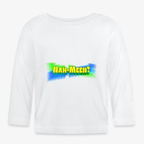 Nah meen yellow - Baby Long Sleeve T-Shirt