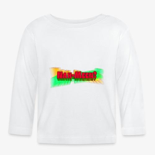 Nah meen red - Baby Long Sleeve T-Shirt