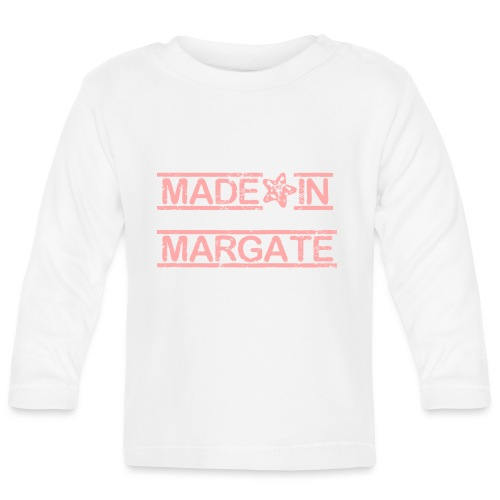 Made in Margate - Pink - Baby Long Sleeve T-Shirt