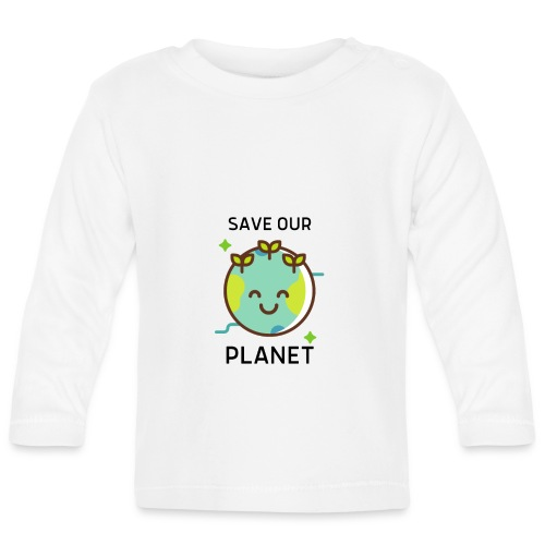 Save our planet LIGHT - Baby Long Sleeve T-Shirt