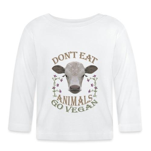 DON'T EAT ANIMALS - Baby Langarmshirt