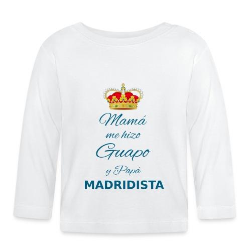 Mamà me hizo guapo y papà MADRIDISTA - Maglietta a manica lunga per bambini