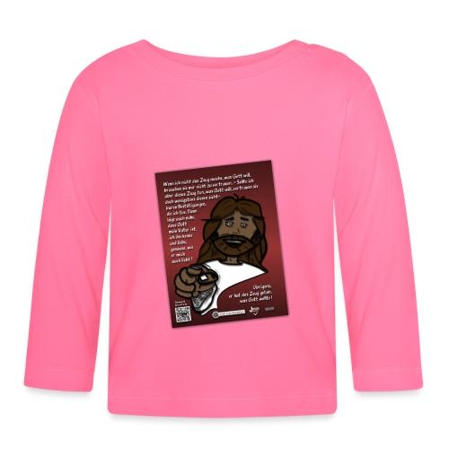 Jesus vertrauen - warum ? - Baby Langarmshirt