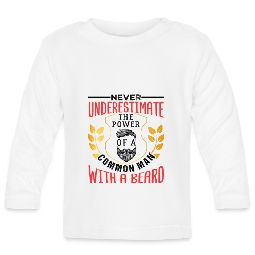The Power Of A Common Man With A Beard Funny Gifta - Baby Langarmshirt