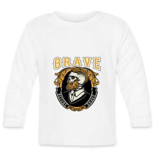 Grave Before Shave Bearded Vintage - Baby Langarmshirt