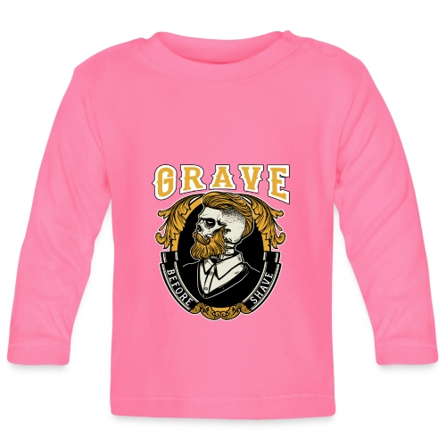 Grave Before Shave Bearded Vintage - Baby Langarmshirt