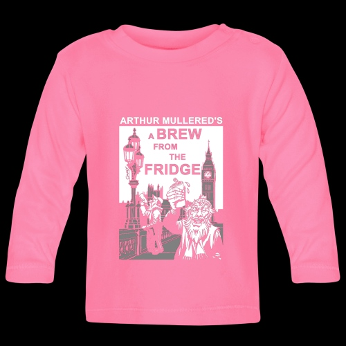 A Brew from the Fridge v1 - Baby Long Sleeve T-Shirt