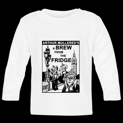 A Brew from the Fridge v2 - Baby Long Sleeve T-Shirt