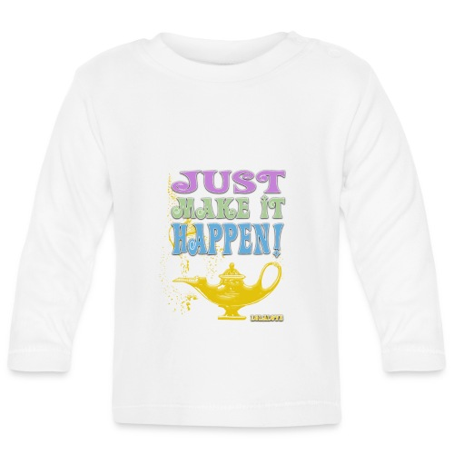 JUST make it happen! - Baby Langarmshirt