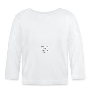 Cute Like Mummy Smelly Like Daddy - Baby Long Sleeve T-Shirt