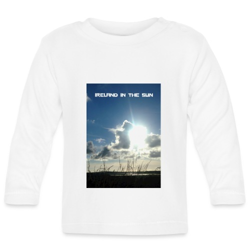 IRELAND IN THE SUN - Baby Long Sleeve T-Shirt