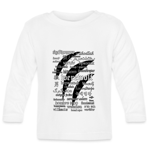 Werewolf in 33 Languages.png - Baby Long Sleeve T-Shirt