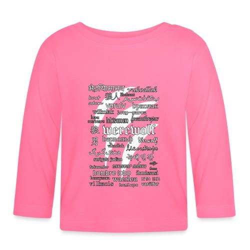Werewolf in 33 Languages (Black Ver.) - Baby Long Sleeve T-Shirt