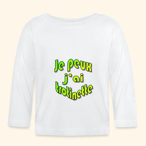 je peux pas j'ai trott - T-shirt manches longues Bébé