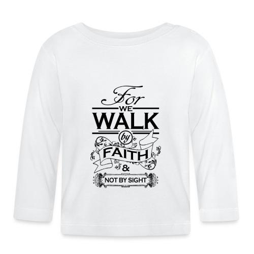 walk black - Baby Long Sleeve T-Shirt