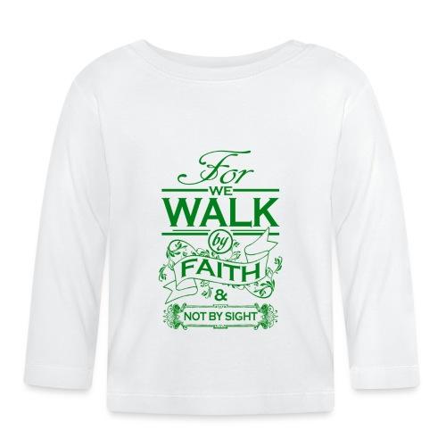 walk green - Baby Long Sleeve T-Shirt