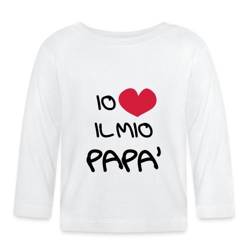 Io Amo il Mio Papà - Maglietta a manica lunga per bambini