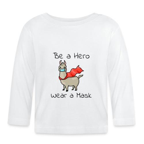 Sei ein Held, trag eine Maske! - Baby Langarmshirt