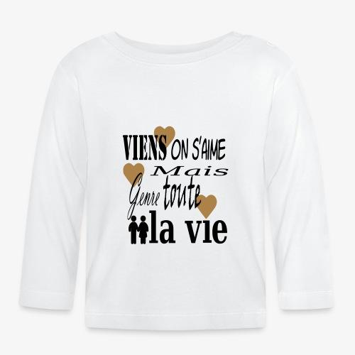Viens on s'aime2 - T-shirt manches longues Bébé