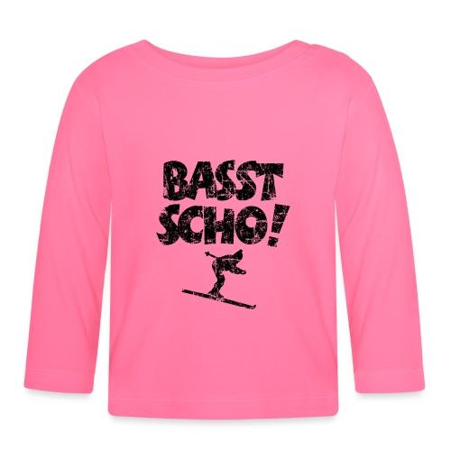 Basst Scho! Après-Ski Skifahrer Wintersport - Baby Langarmshirt