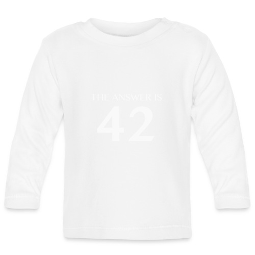 The Answer is 42 White - Baby Long Sleeve T-Shirt
