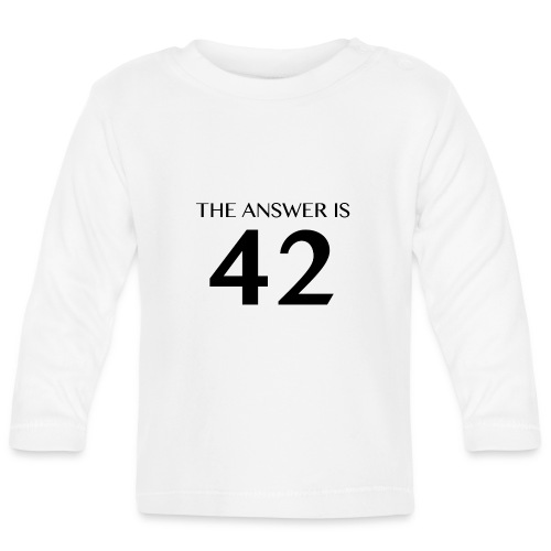 The Answer is 42 Black - Baby Long Sleeve T-Shirt