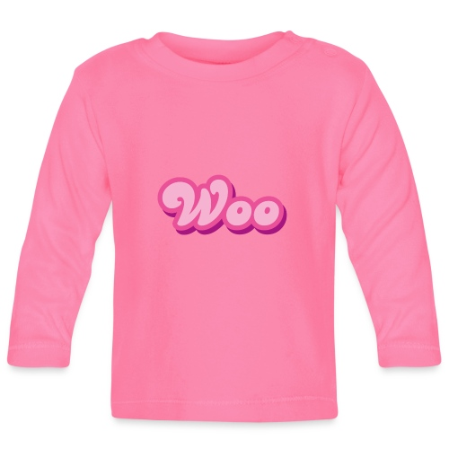 WOO in Pink - Baby Long Sleeve T-Shirt