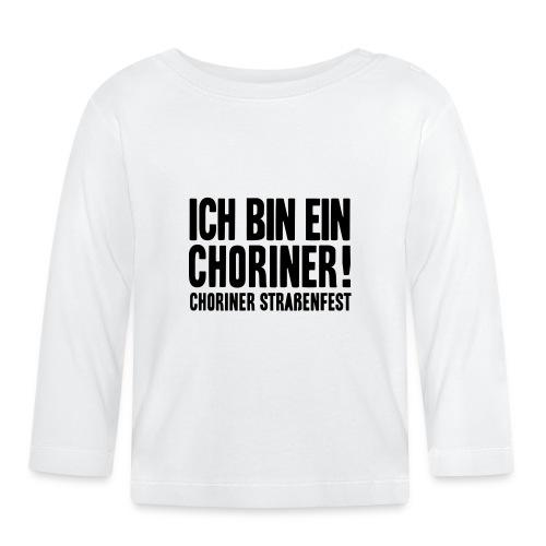 Ich bin ein Choriner! - Baby Langarmshirt