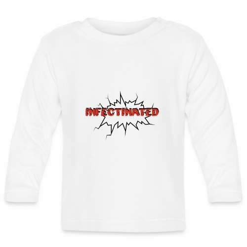Infectinated - Baby Long Sleeve T-Shirt