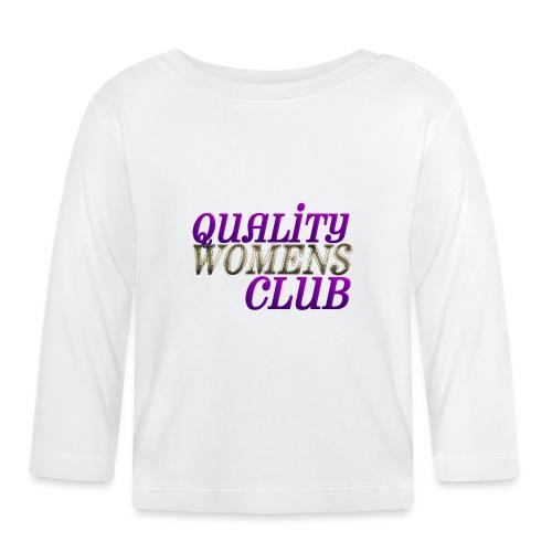 QUALITY WOMENS CLUB - Baby Long Sleeve T-Shirt